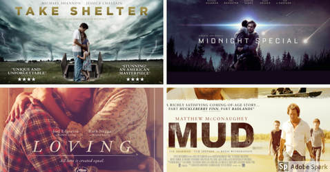 Posters for the Jef Nichols films Take Shelter, Midnight Special, Mud, and Loving